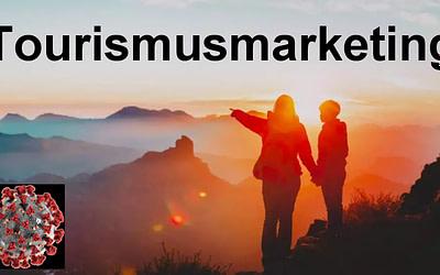 Herausforderungen im Tourismus-Marketing und wie Sie damit umgehen [Corona inklusive]